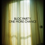 bloc-party---one-more-chance